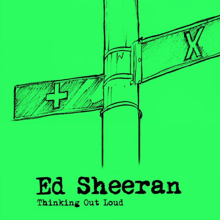 Thinking Out Loud - Ed Sheeran