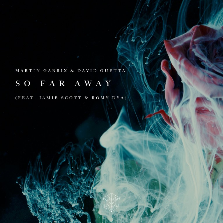 So Far Away - Martin Garrix & David Guetta feat. Jamie Scott & Romy Dya