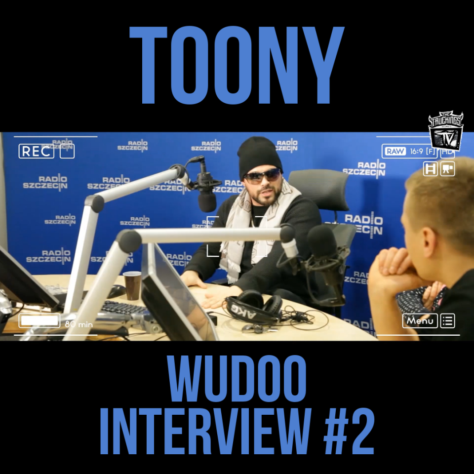 Toony WuDoo Interview #2